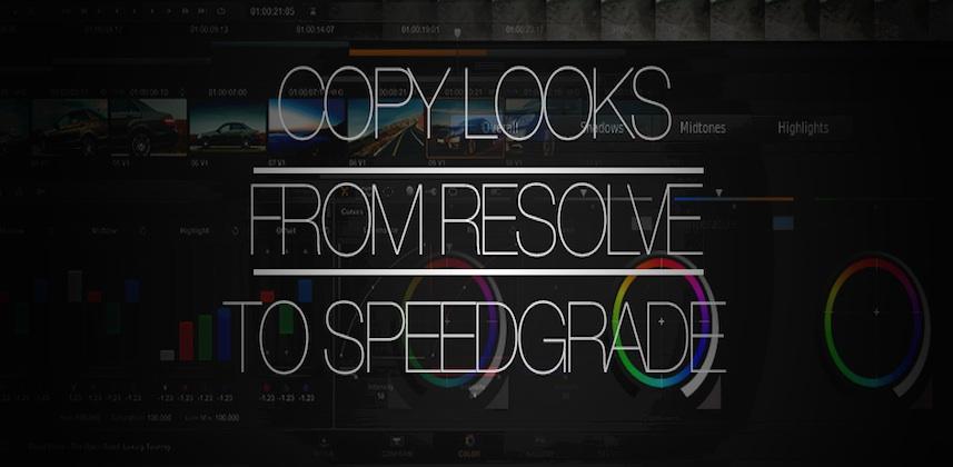 Copying Grade from DaVinci Resolve to Adobe SpeedGrade CC
