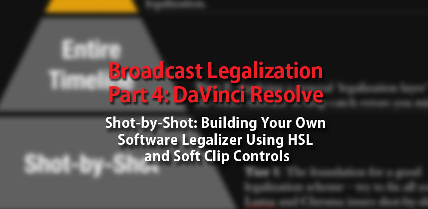 Legalizing with DaVinci Resolve Part 1