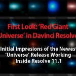 First Look: Red Giant Universe In DaVinci Resolve 11